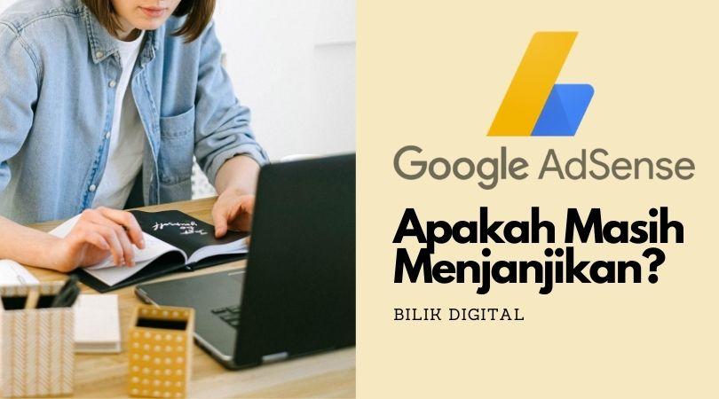 apakah google adsense masih menjanjikan